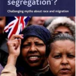 Book review: 'Sleepwalking to segregation'? – Challenging myths about race and migration by Nissa Finney and Ludi Simpson