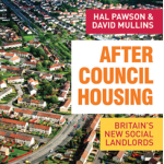 Book Review: After Council Housing: Britain's New Social Landlords by Hal Pawson and David Mullins