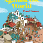 The Village against the World by Dan Hancox