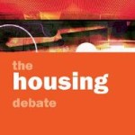 Why housing is politically important, whatever they tell you