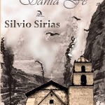 The Saint of Santa Fe by Silvio Sirias