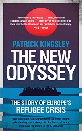 The New Odyssey: The Story of Europe's Refugee Crisis by Patrick Kingsley