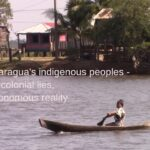 "From the new report ""Nicaragua's Indigenous Peoples – Neocolonial Lies, Autonomous Reality"""